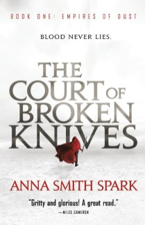 Court of Broken Knives Anna Smith Spark