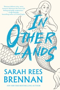 In Other Lands Sarah Rees Brennan