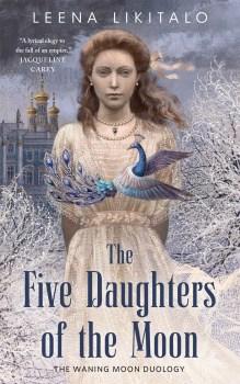 The Five Daughters of the Moon Leena Likatalo