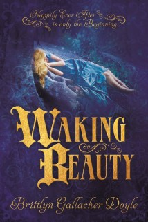 Waking Beauty Brittlyn Gallacher Doyle