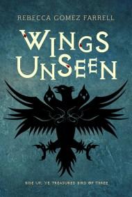 Wings Unseen Rebecca Gomez Farrell