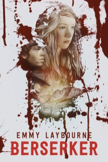 Berserker Emmy Laybourne