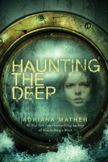 Haunting the Deep Adriana Mather
