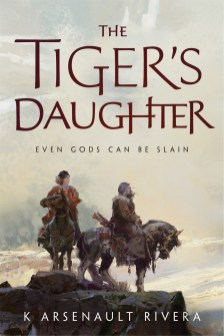 The Tiger's Daughter K Arsenault Rivera