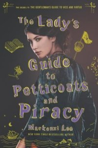 The Ladys Guide to Petticoats and Piracy