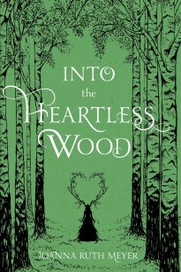 Into the Heartless Woods
