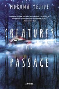 Creatures of Passage