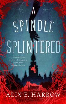 A Spindle Splintered (Fractured Fables 1)