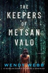 The Keepres of Metsan Valo