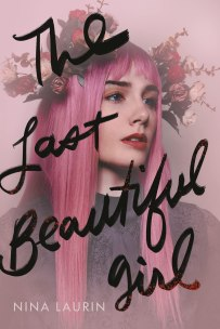 The Last Beautiful Girl