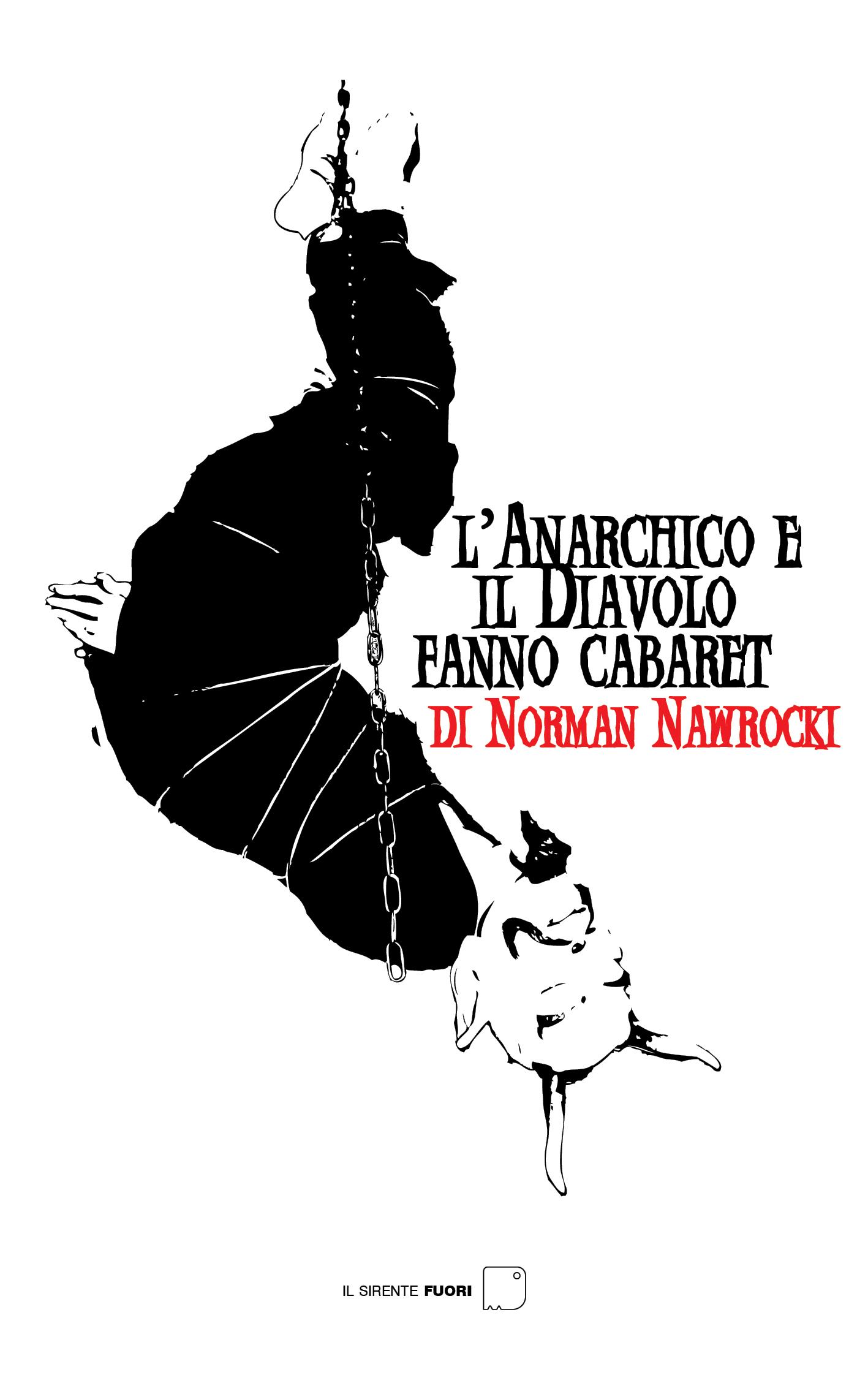 L'Anarchico e il Diavolo fanno cabaret (N. Nawrocki)