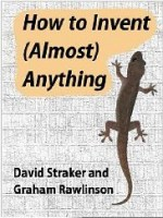 How To Invent Almost Anything