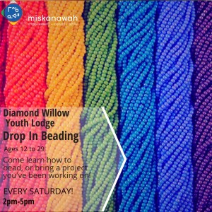 Drop In Beading at Diamond Willow Youth Lodge @ Diamond Willow Youth Lodge