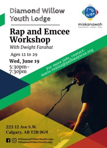 Rap and Emcee Workshop @ Diamond Willow Youth Lodge