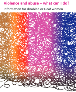 violence and abuse booklet: information for deaf /or disabled women