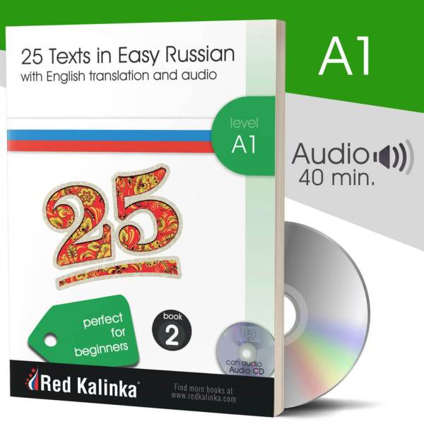 25 texts in easy Russian+audio: Level A1 - Book 2 (paper)
