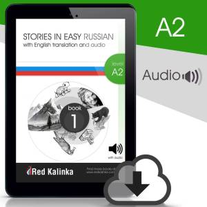Russian stories with audio: Level A2 Book 1 (ebook)