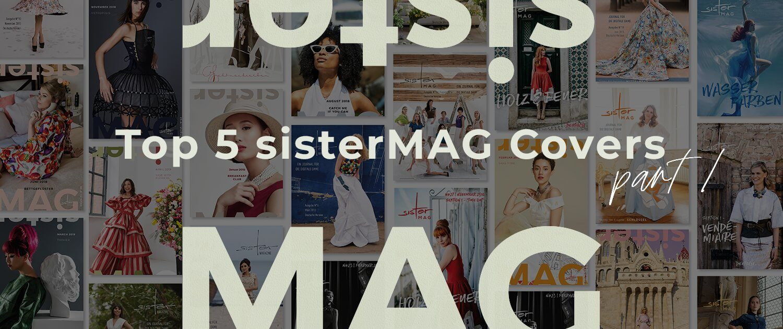 Top 5 Sistermag Cover Part 1 Sistermag