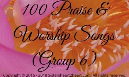 100 Top Praise & Worship Songs (Group 6)