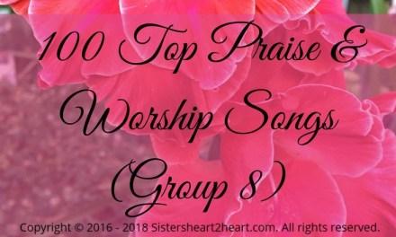 100 Top Praise & Worship Songs (Group 8)