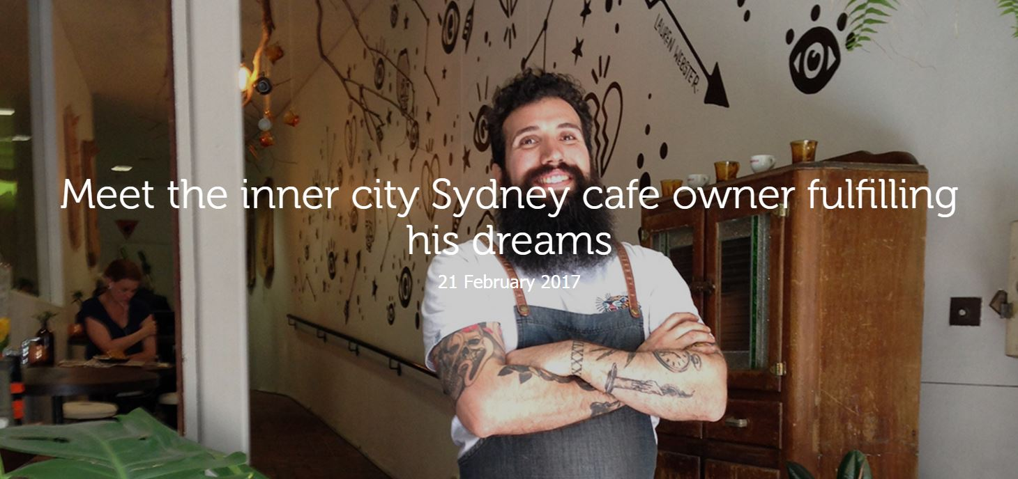 Meet the inner city Sydney cafe owner fulfilling his dreams