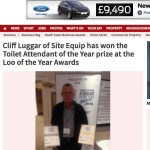 Cliff Luggar of Site Equip has won the Toilet Attendant of the Year prize at the Loo of the Year Awards – Daily Echo – December 2014