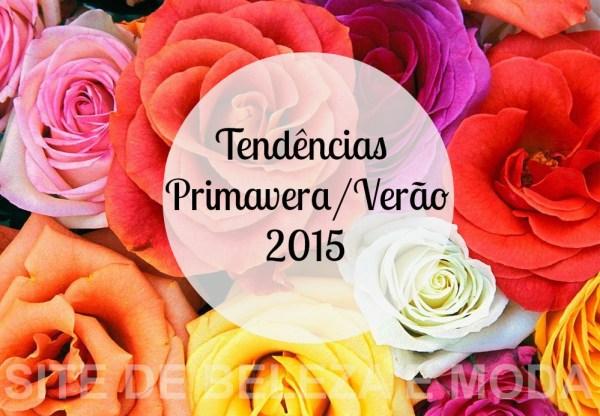 tendências para a Primavera Verão 2015