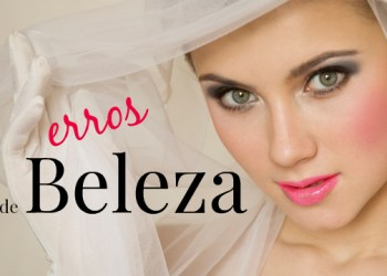 6 erros de beleza mais cometidos pelas noivas em casamentos