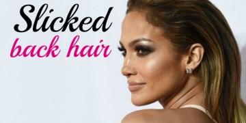 Penteado de Verão: Slicked back hair