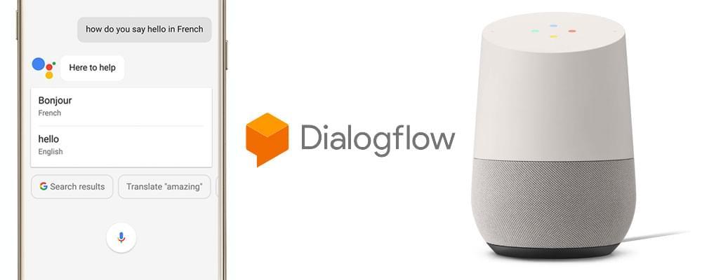 Dialogflow logo, Google Home and Google Assistant