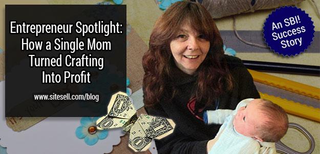 Entrepreneur Spotlight: How a Single Mom Turned Crafting Into Profit