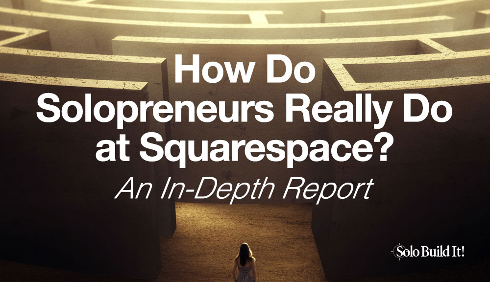 How Do Solopreneurs Really Do at Squarespace? An In-Depth Look