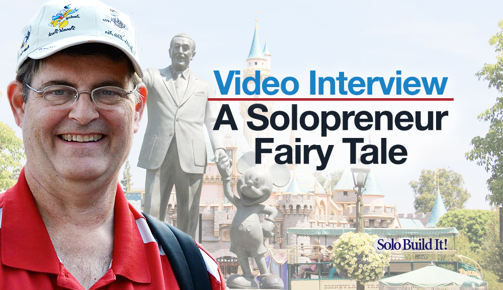 Video Interview: A Solopreneur Fairy Tale