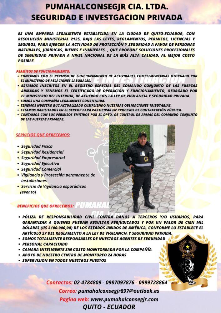 Es una empresa legalmente establecida en la ciudad de Quito-Ecuador, con resolución ministerial 2125, bajo las leyes, reglamentos, permisos, licencias y seguros, para ejercer la actividad de Protección y Segurid (1)