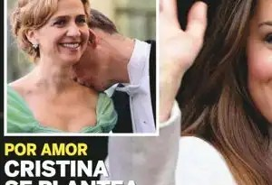 La Infanta Cristina quiere renunciar a su título por amor