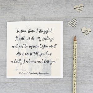 in vain have I struggled it will not do allow me to tell you how much I admire and love you quote card by six0six design