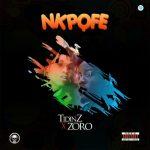 Nkpofe by Tidinz & Zoro