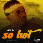 Alikiba So Hot Wamoto