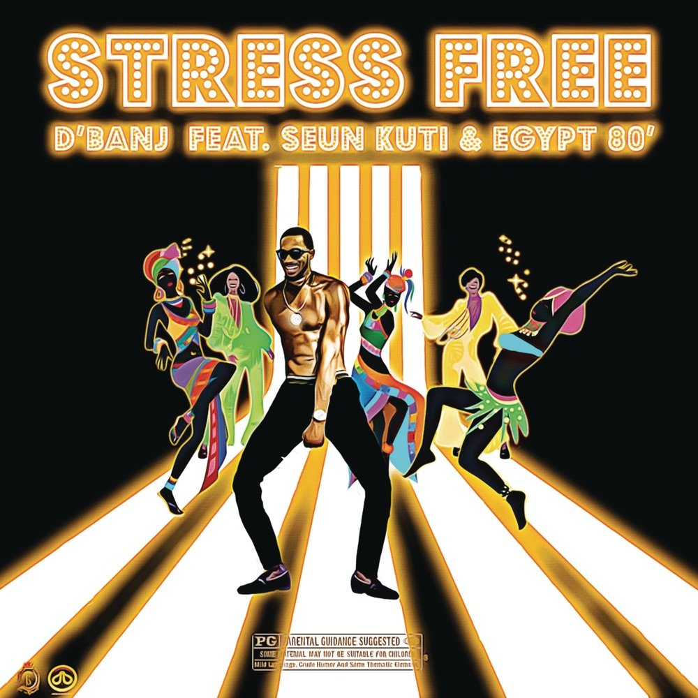 D'Banj Stress Free ft Seun Kuti Egypt 80
