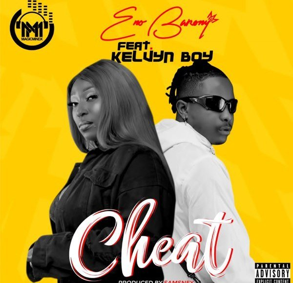 Eno Barony Cheat Ft Kelvyn boy