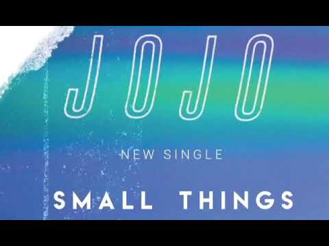 JoJo – Small Things