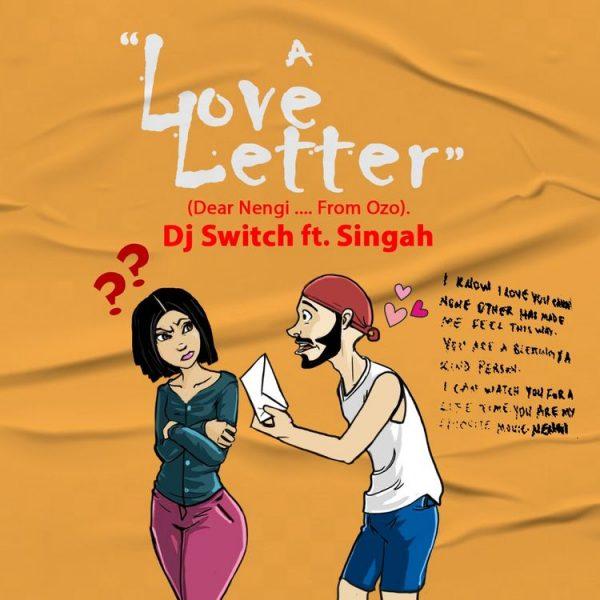 DJ Switch ft Singah A Love Letter Dear Nengi ... From Ozo 600x600 1
