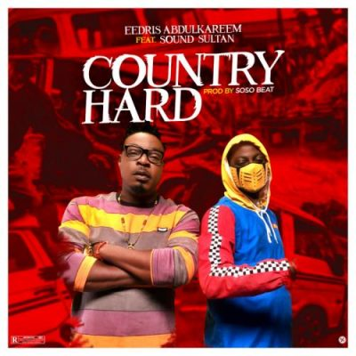 Eedris Abdulkareem ft Sound Sultan – Country Hard Instrumental