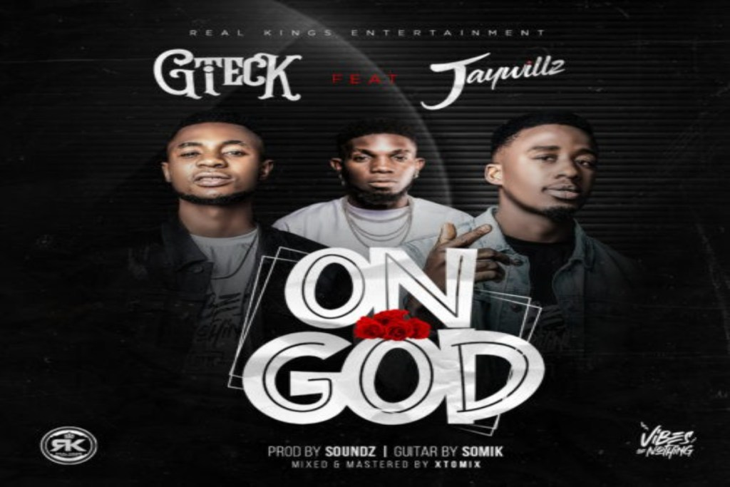 Gteck – On God ft Jaywillz