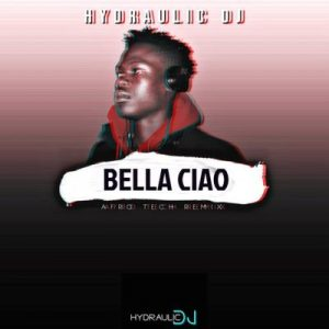 Hydraulic DJ – Bella Ciao Afro Tech Remix 300x300 1
