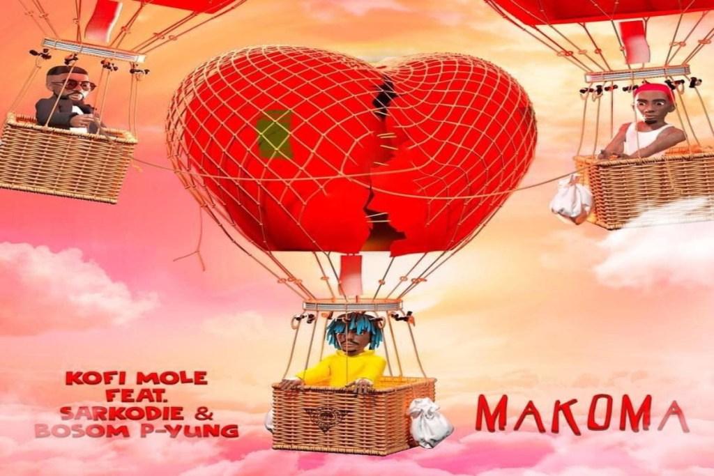 Kofi Mole – Makoma ft. Sarkodie Bosom P Yung
