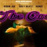Mega Mind Music – The One ft Robin Joe X Drey Beatz X Rumix