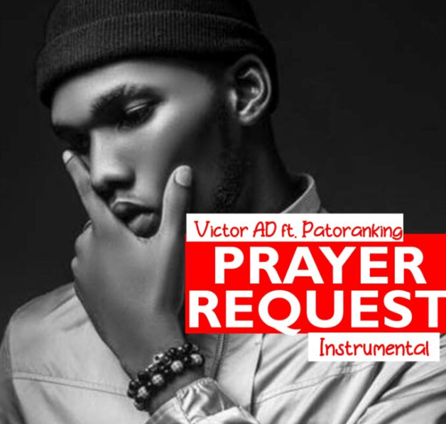 Victor AD – Prayer Request ft. Patoranking ( Instrumental )