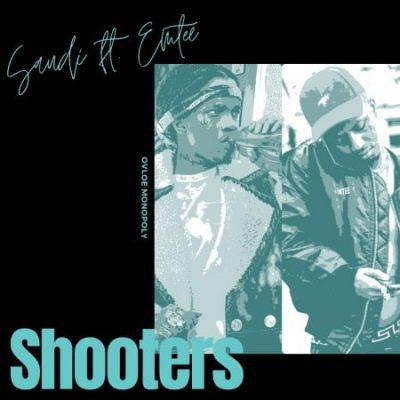 Saudi ft Emtee – Shooters