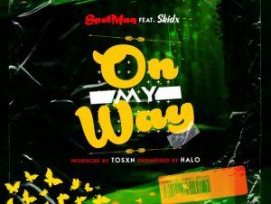 SpotMaq ft Skidx – On My Way
